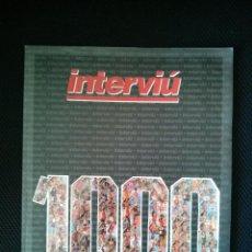 Coleccionismo de Revista Interviú: ANUARIO ESPECIAL INTERVIU NUMERO 1000 EN IMPECABLE ESTADO. Lote 58147045