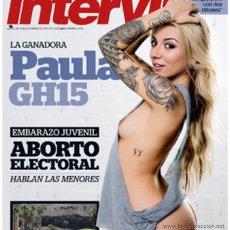 Coleccionismo de Revista Interviú: INTERVIU 2029 - PAULA GONZALEZ GRAN HERMANO 15 DESNUDA - REVISTA NUEVA SIN USAR. Lote 48469891