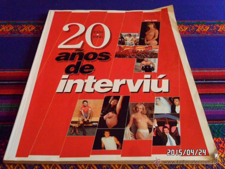 20 AÑOS DE INTERVIÚ 1976 1996. MAYO 1996. (Coleccionismo - Revistas y Periódicos Modernos (a partir de 1.940) - Revista Interviú)