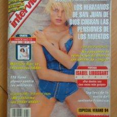Coleccionismo de Revista Interviú: INTERVIU NUM. 954. PORTADA ISABEL LIBOSSART. CON FASCÍCULO. ESPECIAL VERANO 1994. EXCELENTE ESTADO. Lote 50703607