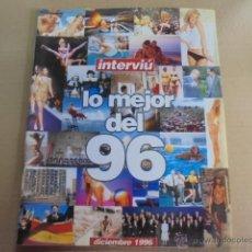 Coleccionismo de Revista Interviú: LO MEJOR 1996- DESNUDA MAR FLORES/SILVIA PANTOJA/ANA BELEN/ABRIL/ BARRANCO/PADILLA/SANDERS. Lote 51965096