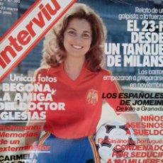 Coleccionismo de Revista Interviú: INTERVIU AÑO 1982 CARMELA GARCIA EL 23 F DESDE UN TANQUE DE MILANS. Lote 52088518