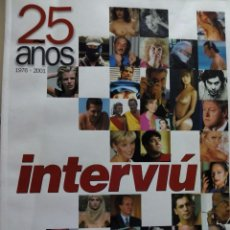 Coleccionismo de Revista Interviú: INTERVIU ESPECIAL 25 AÑOS. Lote 53674345