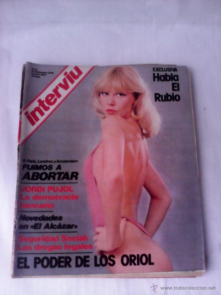 REVISTA INTERVIU Nº33 1977 HABLA EL RUBIO-PUJOL-EL ALCAZAR-ORIOL (Coleccionismo - Revistas y Periódicos Modernos (a partir de 1.940) - Revista Interviú)