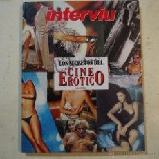 Coleccionismo de Revista Interviú: LOS SECRETOS DEL CINE ERÓTICO - LUIS GASCA - INTERVIU. Lote 54643824