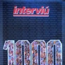 Coleccionismo de Revista Interviú: REVISTA INTERVIU ESPECIAL 1000/11. Lote 55996490
