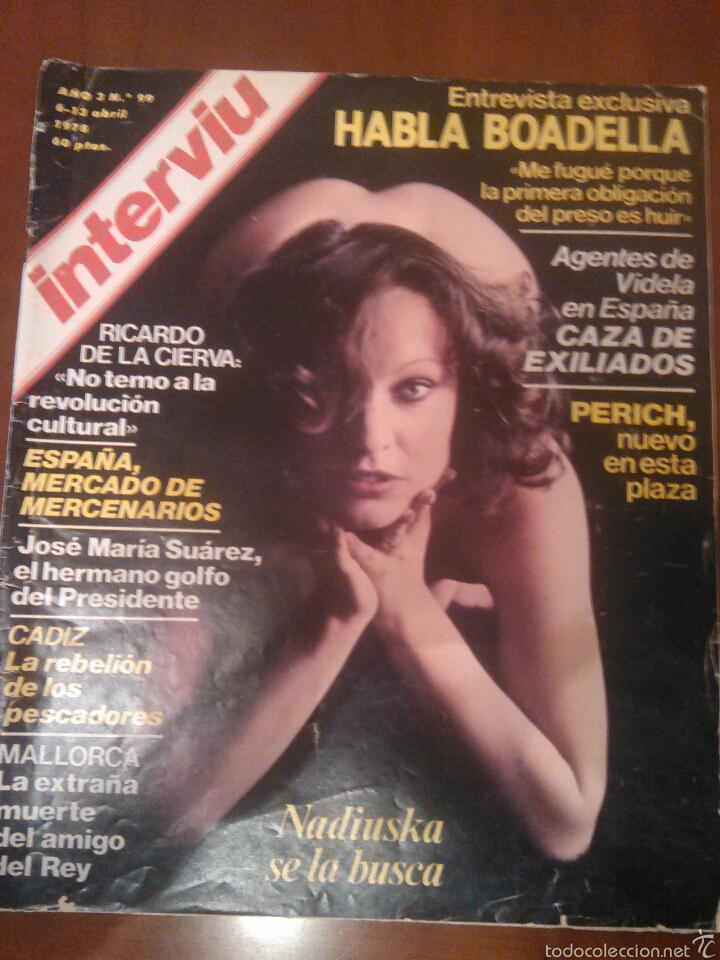 REVISTA INTERVIU N'99 AÑO 1978 PORTADA NADIUSKA ,SE LO BUSCA (Coleccionismo - Revistas y Periódicos Modernos (a partir de 1.940) - Revista Interviú)