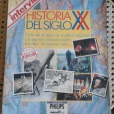 Coleccionismo de Revista Interviú: INTERVIU. HISTORIA DEL SIGLO XX. Lote 56876533