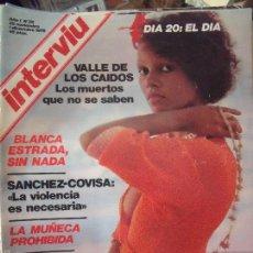 Coleccionismo de Revista Interviú: INTERVIU BLANCA ESTRADA ENTREVISTA SANCHEZ COVISA DIVISION AZUL. Lote 58014780