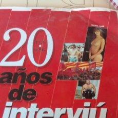Coleccionismo de Revista Interviú: REVISTA INTERVIÚ ESPECIAL 20 AÑOS DE 1976 A 1996.. Lote 66633846