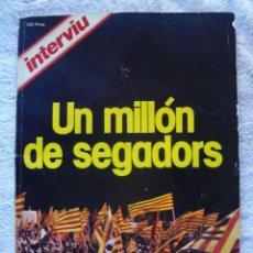 Coleccionismo de Revista Interviú: REVISTA INTERVIU ESPECIAL DIADA DE CATALUNYA UN MILLÓN DE SEGADORS 1977. Lote 67738245