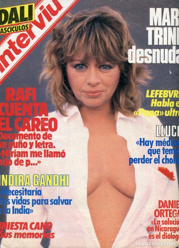 INTERVIU Nº443 1984- MARI TRINI DESNUDA- DALI FASCICULOS- DANIEL ORTEGA- MIGUEL BOSE - ERNEST LLUCH (Coleccionismo - Revistas y Periódicos Modernos (a partir de 1.940) - Revista Interviú)