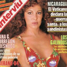 Coleccionismo de Revista Interviú: INTERVIU Nº430 1984- ANA G. OBREGON DESNUDA- LOS GALINDOS- ENTREVISTA MANUEL FRAGA-ANTONIO GADES. Lote 73674999