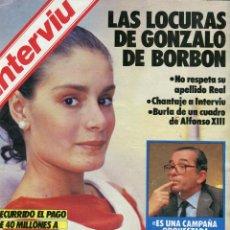 Coleccionismo de Revista Interviú - INTERVIU Nº 472 1985-LAS LOCURAS DE GONZALO DE BORBON/ MERCEDES LICE- DUQUE DE ALBA/CAYETANA - 73697415