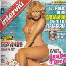 Collectionnisme de Magazine Interviú: REVISTA INTEVIU Nº 1585 AÑO 2006. ISABEL TORRES. TARIFA EL CALENTÓN DE LA CICARELLI.. Lote 93402742