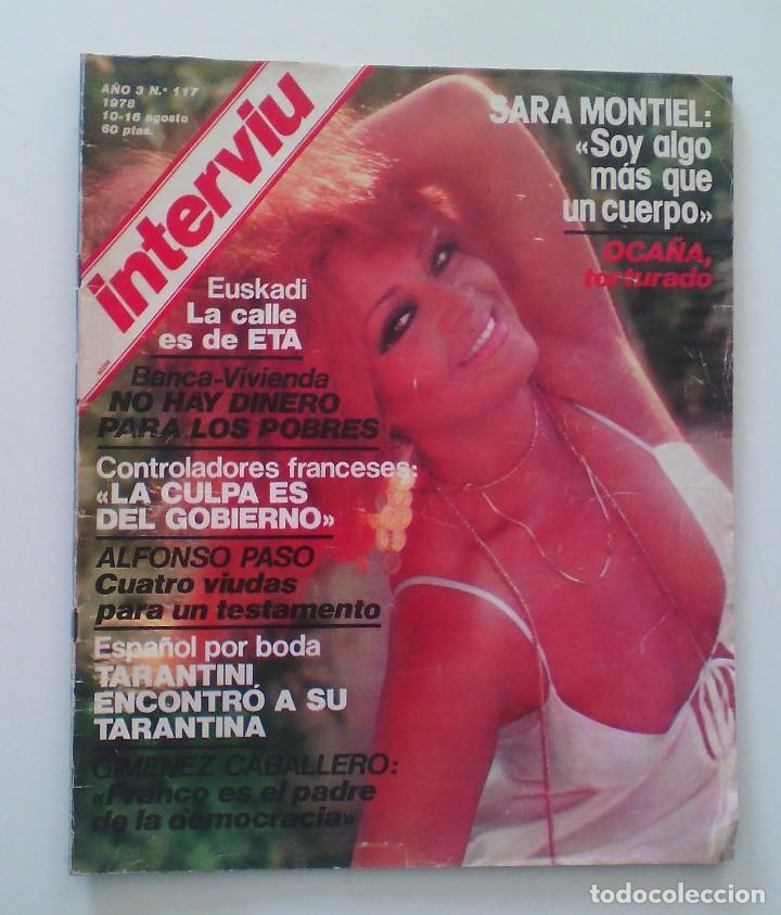 REVISTA INTERVIÚ Nº117. AÑO 1978. SARA MONTIEL. (Coleccionismo - Revistas y Periódicos Modernos (a partir de 1.940) - Revista Interviú)
