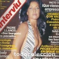 Coleccionismo de Revista Interviú: REVISTA INTERVIU Nº 130 AÑO 1978. PORTADA: PAULA PATTIER. CHICAS: ADRIANA RUSSO / 19. Lote 83723980