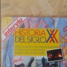 Coleccionismo de Revista Interviú: INTERVIÚ HISTORIA DEL SIGLO XX. Lote 87017988