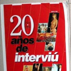 Coleccionismo de Revista Interviú: NUMERO ESPECIAL REVISTA INTERVIU. 20 AÑOS DE INTERVIU. 1976-1996 NUMERO EXTRA. MARISOL SABRINA . Lote 87184732