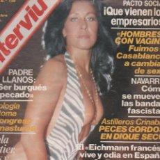 Coleccionismo de Revista Interviú: REVISTA INTERVIÚ Nº 130 NOVIEMBRE 1978 ENTREVISTA AL EICHMANN FRANCÉS LOUIS DARQUIER DE PELLEPOIX . Lote 95626911