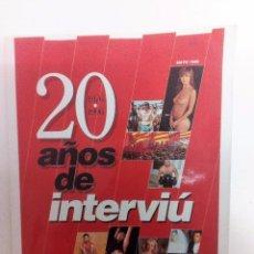 Coleccionismo de Revista Interviú: INTERVIU 20 AÑOS DE INTERVIU 1976 A 1996 258 PÁGINAS. Lote 99450927