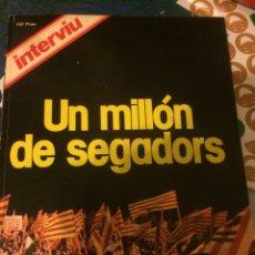Coleccionismo de Revista Interviú: INTERVIU UN MILLÓN DE SEGADORES . 1977 ESPECIAL DIADA. Lote 103782147