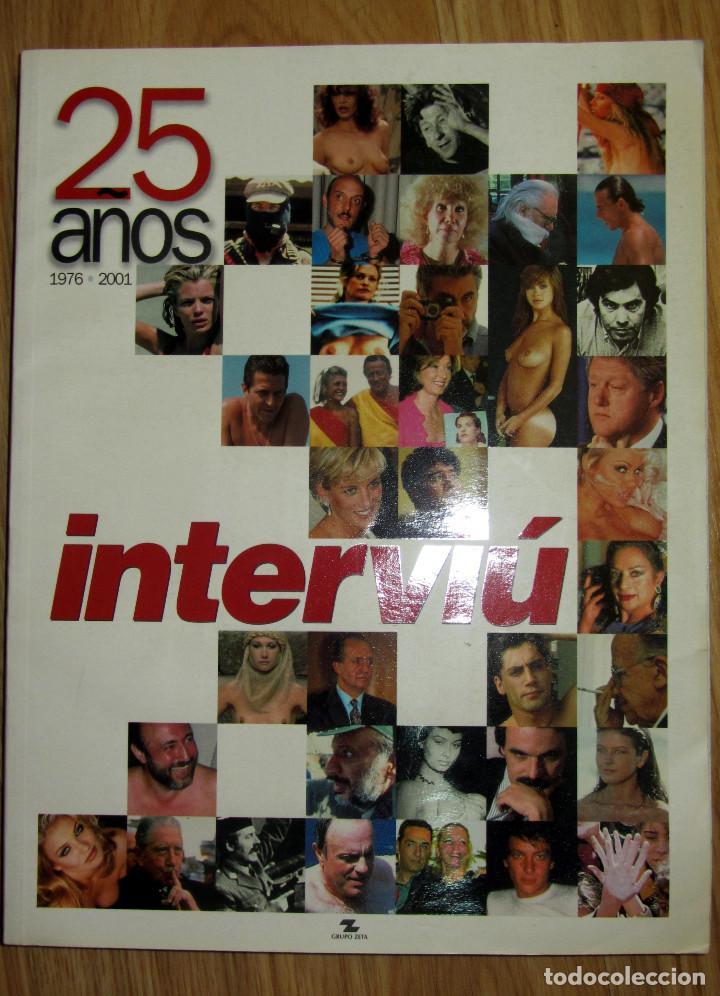 INTERVIU ESPECIAL 25 AÑOS 1976 2001 SABRINA SALERNO AMPARO MUÑOZ NATALIA ESTRADA SAMANTHA FOX BELEN (Coleccionismo - Revistas y Periódicos Modernos (a partir de 1.940) - Revista Interviú)