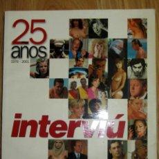 Coleccionismo de Revista Interviú: INTERVIU ESPECIAL 25 AÑOS 1976 2001 SABRINA SALERNO AMPARO MUÑOZ NATALIA ESTRADA SAMANTHA FOX BELEN. Lote 116840683