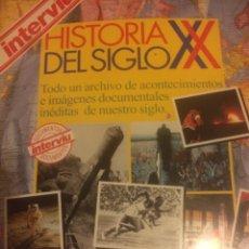 Coleccionismo de Revista Interviú: INTERVIU HISTORIA DEL SIGLO XX. Lote 105945830