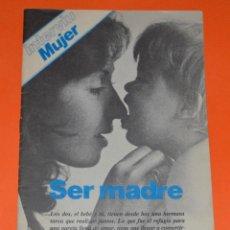 Coleccionismo de Revista Interviú: REVISTA SUPLEMENTO INTERVIÚ MUJER. SER MADRE.. Lote 121006363
