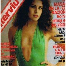 Coleccionismo de Revista Interviú: REVISTA INTERVIU 1979 AÑO 4 Nº 160 - ANTONIO MOLINA - DC10 AVION ASESINO-ENRIQUE BERNAT CHUPA CHUPS. Lote 133529878