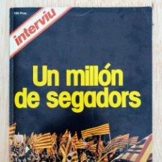 Coleccionismo de Revista Interviú: REVISTA INTERVIU - ESPECIAL DIADA NACIONAL DE CATALUNYA - AÑO 1977 (82 PÁGINAS CON FOTOS Y TEXTOS). Lote 133729730