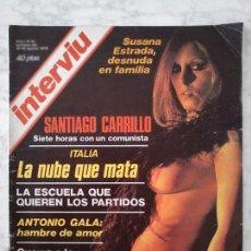 Coleccionismo de Revista Interviú: INTERVIU - 1976 - SUSANA ESTRADA, SANTIAGO CARRILLO, SOLEDAD BRAVO, ANTONIO GALA. Lote 44007651