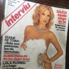 Coleccionismo de Revista Interviú: REVISTA MAGAZINE INTERVIU BARBARA BOUCHET NUM LOT50. Lote 137639966