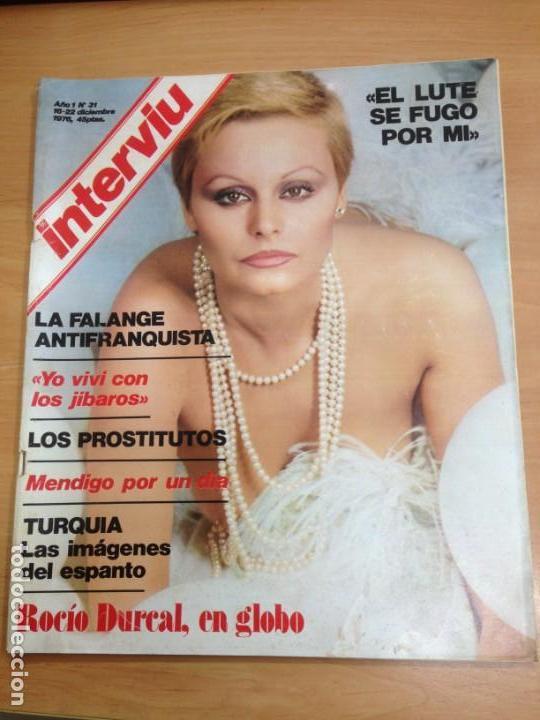REVISTA INTERVIU Nº 31 AÑO 1 DICIEMBRE 1976 ROCIO DURCAL (Coleccionismo - Revistas y Periódicos Modernos (a partir de 1.940) - Revista Interviú)