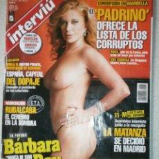 Coleccionismo de Revista Interviú: REVISTA INTERVIU Nº 1562 ABRIL 2006 BARBARA REY. Lote 142532074