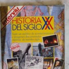 Coleccionismo de Revista Interviú: REVISTA INTERVIU - HISTORIA DEL SIGLO XX - 130 PAGINAS . Lote 143452818