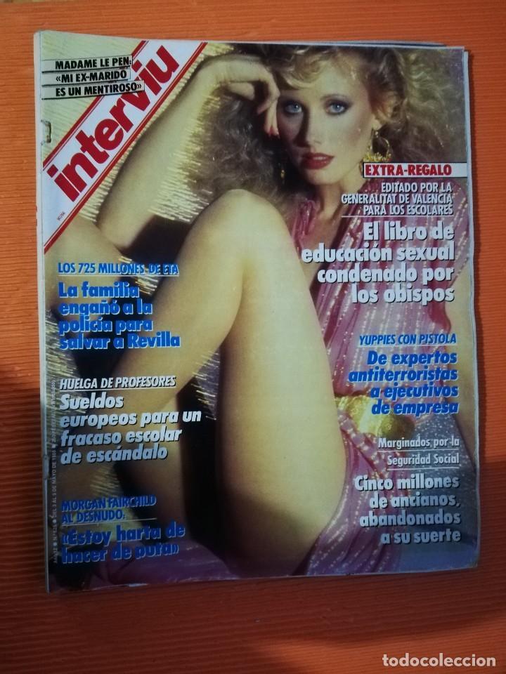 INTERVIÚ Nº 625. MORGAN FAIRCHILD (PORTADA) AL DESNUDO. INCLUYE LIBRO EDUCACIÓN SEXUAL (Coleccionismo - Revistas y Periódicos Modernos (a partir de 1.940) - Revista Interviú)