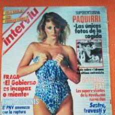 Coleccionismo de Revista Interviú: INTERVIÚ Nº 438. SUPEREXCLUSIVA: PAQUIRRI, LAS ÚNICAS FOTOS DE LA COGIDA. Lote 149724026