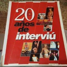 Coleccionismo de Revista Interviú: REVISTA INTERVIU - 20 AÑOS DE INTERVIU 1976 - 1996. Lote 151158238
