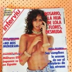 Coleccionismo de Revista Interviú: INTERVIÚ Nº 545. ROSARIO FLORES (PORTADA) LA HIJA DE LOLA FLORES, DESNUDA. Lote 155818122