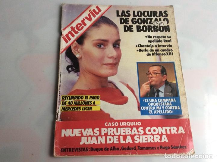 INTERVIU Nº 472 AÑO 1985 LAS LOCURAS DE GONZALO DE BORBON, MERCEDES LICE (Coleccionismo - Revistas y Periódicos Modernos (a partir de 1.940) - Revista Interviú)