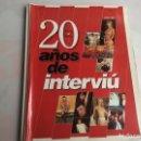 Coleccionismo de Revista Interviú: REVISTA INTERVIU - 20 AÑOS DE INTERVIU 1976 - 1996. Lote 160288490