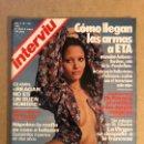 Coleccionismo de Revista Interviú: INTERVIU N° 311 (1982). ARMAMENTO ETA, MARADONA DESNUDÓ, NÁPOLES MAFIA, MUNDIAL '82, INCLUYE SUP. Lote 160758670