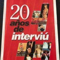 Coleccionismo de Revista Interviú: REVISTA 20 AÑOS DE INTERVIU 1976-1996. Lote 161458606
