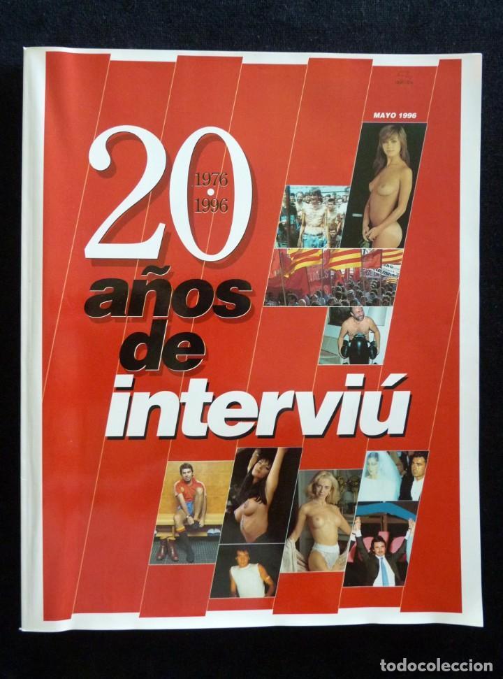 Coleccionismo de Revista Interviú: 1976-1996, 20 AÑOS DE INTERVIU - Foto 2 - 165475390