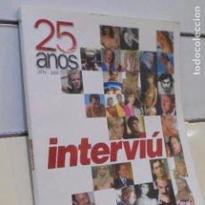 Coleccionismo de Revista Interviú: REVISTA INTERVIU 25 AÑOS 1976 - 2001. Lote 169603844