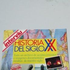 Coleccionismo de Revista Interviú: HISTORIA DEL SIGLO XX - REVISTA INTERVIÚ - 1993 - 130 PÁG.. Lote 171222150