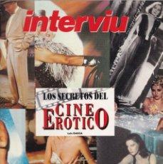 Coleccionismo de Revista Interviú: INTERVIU - LOS SECRETOS DEL CINE EROTICO - LUIS GASCA . Lote 171227048