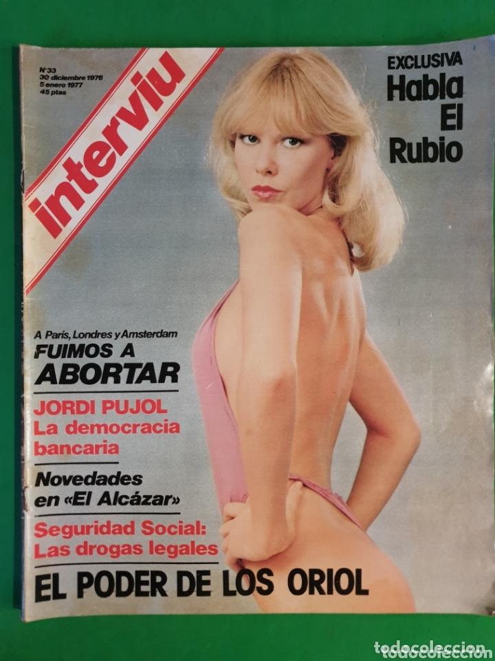 INTERVIU. 1976. NÚMERO 33. HABLA EL RUBIO. (Coleccionismo - Revistas y Periódicos Modernos (a partir de 1.940) - Revista Interviú)